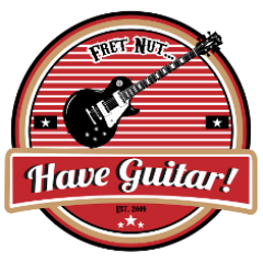 Fret nut… Have Guitar!